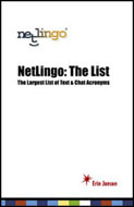 NetLingo The List: The Largest List of Text & Chat Acronyms