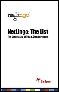 NetLingo: The Largest List of Chat Acronyms & Text Shorthand